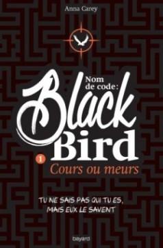 nom-de-code---blackbird---tome-1,-cours-ou-meurs-582248-250-400